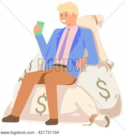 Rich Successful Businessman Sitting On Pile Of Money Bags With Dollars. Business Success Concept. In