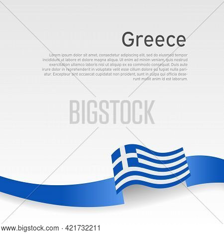 Greece Flag Background. Greece Flag Wavy Ribbon Color On A White Background. National Poster Design.