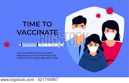 Family Vaccination Banner. Time To Vaccinate. Syringe With Vaccine For Coronavirus Covid-19. Immuniz