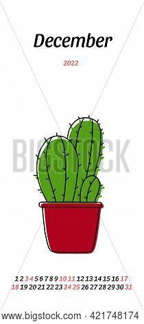 Calendar December 2022. Potted Cactus Sketch. Vector Indoor Plant In A Pot. Doodle Color Illustratio