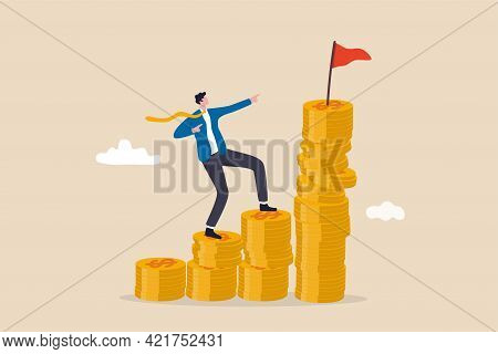 Financial Goal, Wealth Management And Investment Plan To Achieve Target, Income Or Salary Growth Con