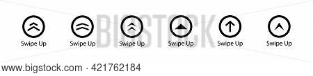 Swipe Up Vector Icon. Set Of Buttons For Social Media. Scroll Or Swipe Up Set. Arrows, Buttons And W