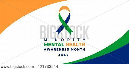 Minority Mental Health Awareness Month. Vector Web Banner For Social Media, Poster, Card, Flyer. Tex