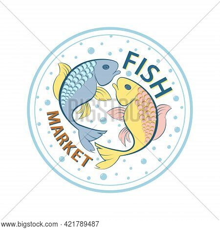 Emblem For A Fish Store Isolated On White Background, Fishing Logo Icon Vector Sticker, Fish Logo Ve