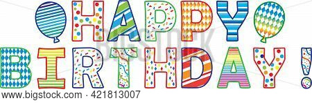 Happy Birthday Banner With Letters Individually Printable On Letter Size Paper