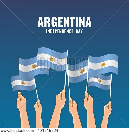 Vector Illustration Of Independence Day Of Argentina.  Hands With Flags Of Argentina