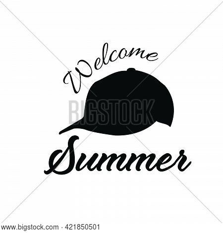 Welcome Summer, Summer Vibes For Print Or Use As Poster, Card, Flyer Or T Shirt