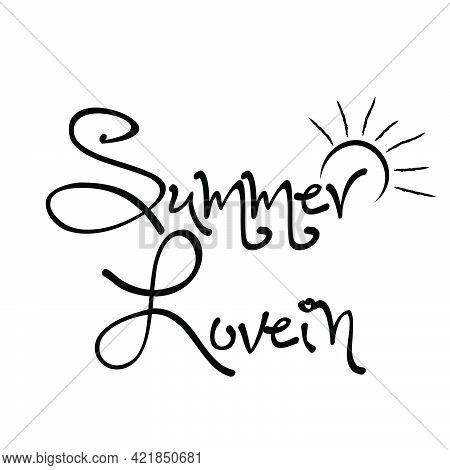 Summer Love In, Summer Vibes For Print Or Use As Poster, Card, Flyer Or T Shirt