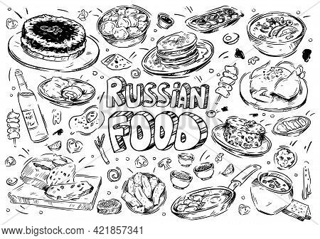 Hand Drawn Vector Illustration. Doodle Russian Food: Borscht, Soup, Dumplings, Solyanka, Olivier Sal