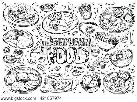 Hand Drawn Vector Illustration. Doodle Belarusian Food: Kletski, Nalistniki, Pancakes, Babka, Dranik