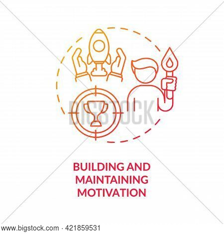 Building And Maintaining Motivation Concept Icon. Addiction Recovery Steps. Self Development. Health
