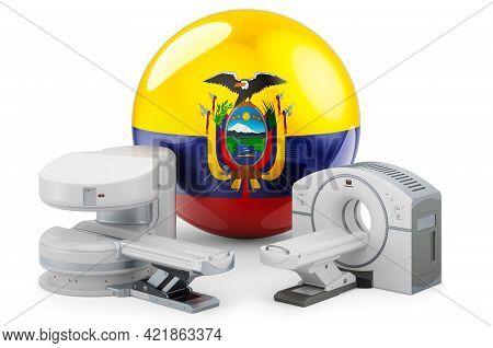 Mri And Ct Diagnostic, Research Centres In Ecuador. Mri Machine And Ct Scanner With Ecuadorian Flag,