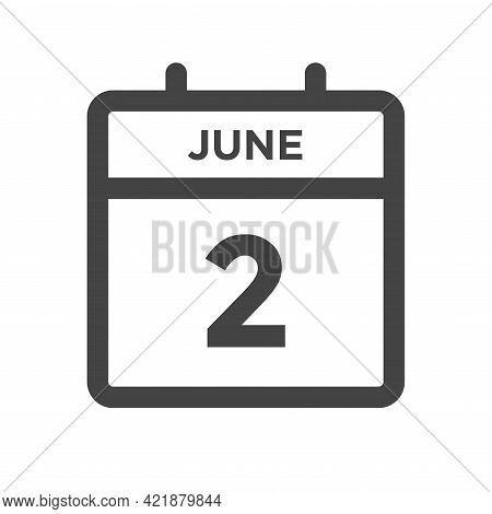 June 2 Calendar Day Or Calender Date For Deadline And Appointment