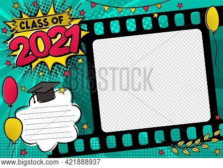 Graduation Photo Frame In Pop Art Style For 2021. Bright Page For Class Photos. Template For The Des