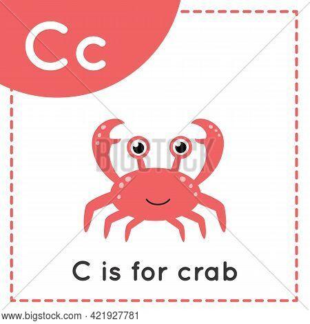 Animal Alphabet Flashcard For Children. Learning Letter C. C Is For Crab.