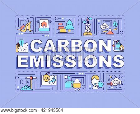 Carbon Emissions Word Concepts Banner. Co2 Release. Global Warming. Infographics With Linear Icons O