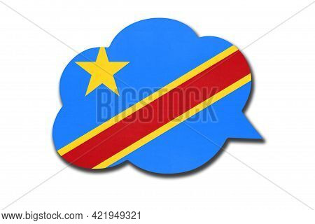3d Speech Bubble With Congolese National Flag Isolated On White Background. Speak And Learn Language