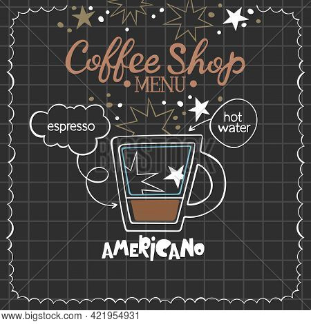 Americano. Coffee Shop Menu. Coffee Cup. Lettering. Coffee Drink Recipe. Isolated Vector Object. Bei