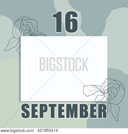 September 16. 16-th Day Of The Month, Calendar Date.a Clean White Sheet On An Abstract Gray-green Ba