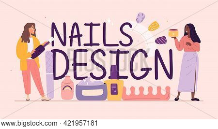 Nail Design Service Typographic Header With Female Characters. Concept Of Nail Treatment And Design.