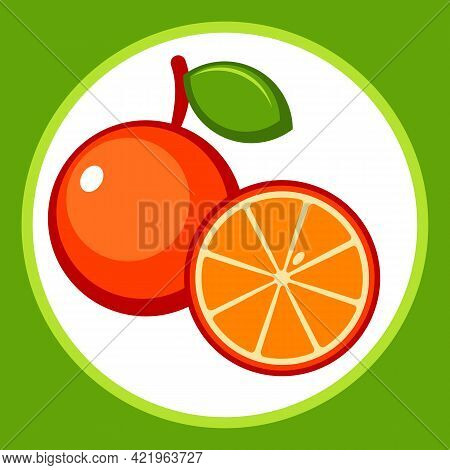 Fruit Pictogram With A Stylized Ripe Orange. Drawn Fruit With Leaf. Whole And Cut Orange. Vector Ill