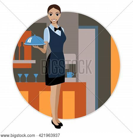 Smiling Young Woman In The Uniform Of A Waiter With A Tray With A Cloche In Her Hand. Vector Illustr