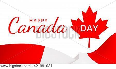 Happy Canada Day Greeting Card. Flag Of Canada Flutters In The Wind Under A Beautiful Inscription On