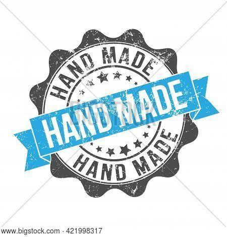 Hand Made. Stamp Impression With The Inscription. Old Worn Vintage Stamp. Stock Vector Illustration.