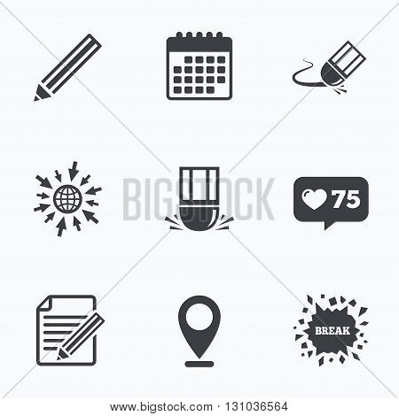 Calendar, like counter and go to web icons. Pencil icon. Edit document file. Eraser sign. Correct drawing symbol. Location pointer. poster