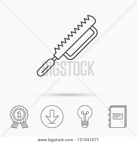 Fretsaw icon. Carpenter work tool sign. Download arrow, lamp, learn book and award medal icons.