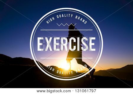 Exercise Fitness Healthy Lifestyle Practice Wellbeing Concept