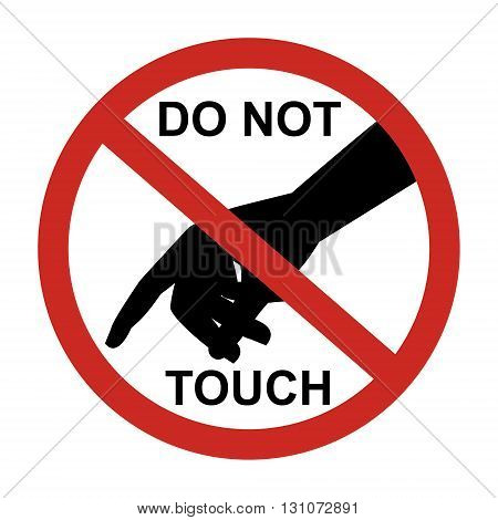 Do not touch sign with black hand isolated on white background vector illustration prohibited circle design.