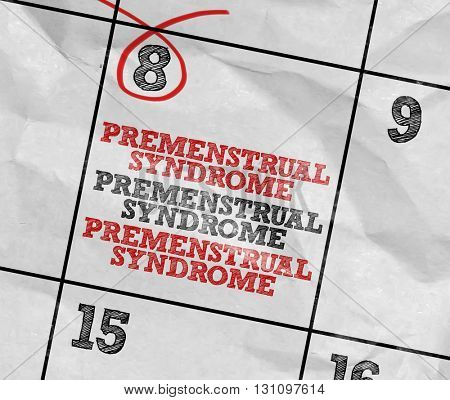 Concept image of a Calendar with the reminder: Premenstrual Syndrome