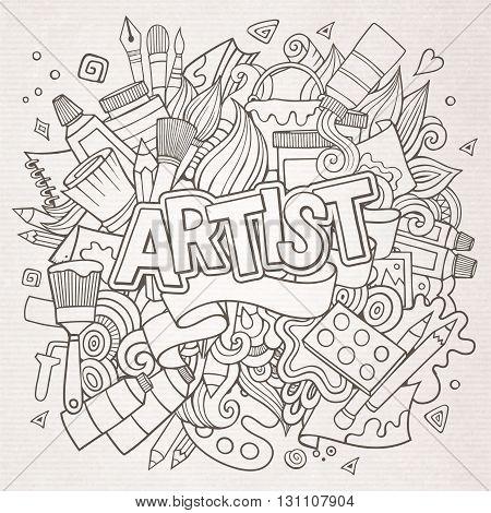 Artist hand lettering and doodles elements emblem. Vector hand drawn sketchy illustration