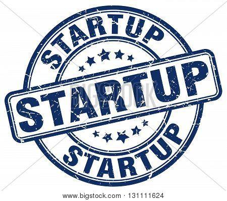 Startup Blue Grunge Round Vintage Rubber Stamp.startup Stamp.startup Round Stamp.startup Grunge Stam
