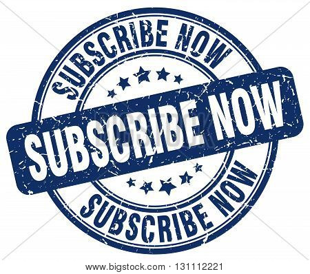 Subscribe Now Blue Grunge Round Vintage Rubber Stamp.subscribe Now Stamp.subscribe Now Round Stamp.s