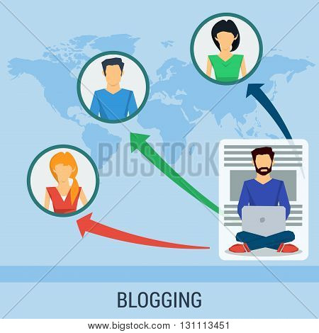 Vector business concept blogging, chat online, communication. People around world read man blog.Concept the growth of popularity of the blog. Flat style