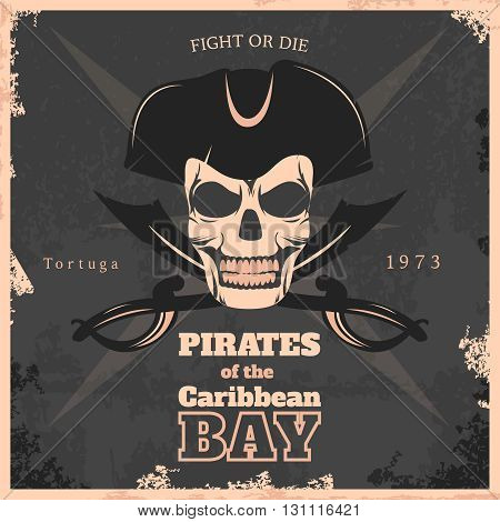 Pirates of carribbean bay vintage poster with smiling skull in center  on black background vector illustration