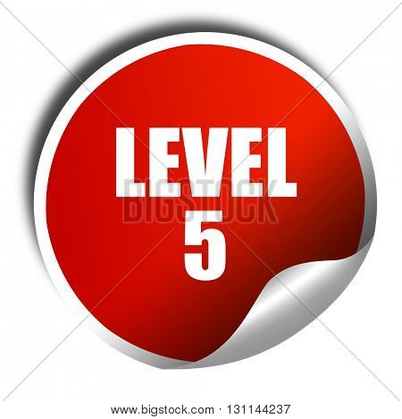 level 5, 3D rendering, red sticker with white text