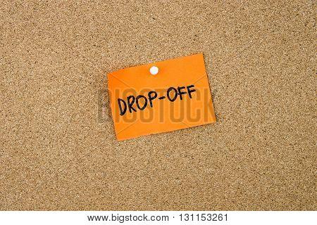 Drop-off Written On Orange Paper Note