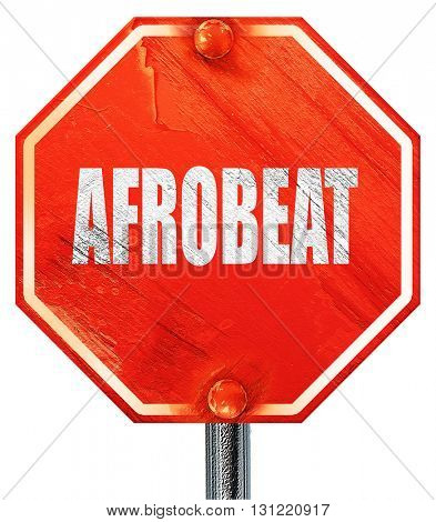 afrobeat music, 3D rendering, a red stop sign