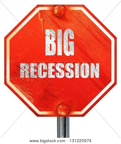 Recession sign background, 3D rendering, a red stop sign