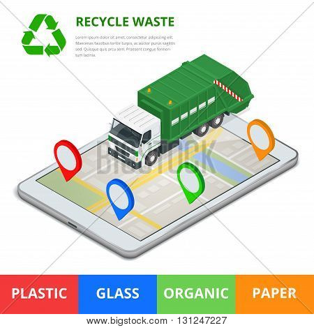 Recycle waste concept. Garbage disposal with gps navigation on city. Sorting garbage. Ecology and recycle concept. Flat 3d vector isometric illustration