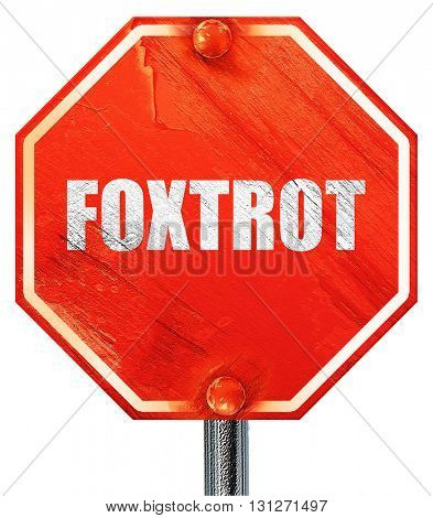 foxtrot, 3D rendering, a red stop sign