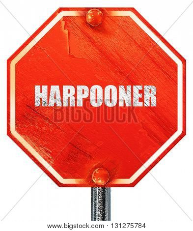 harpooner, 3D rendering, a red stop sign