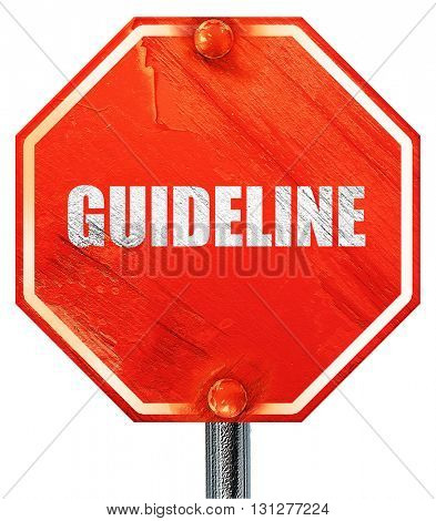 guideline, 3D rendering, a red stop sign