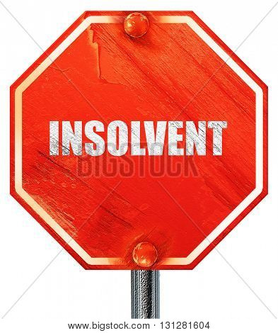 insolvent, 3D rendering, a red stop sign