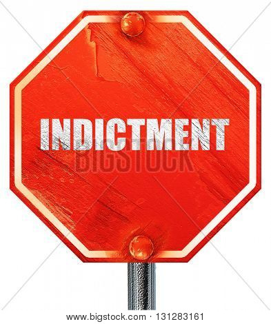 indictment, 3D rendering, a red stop sign