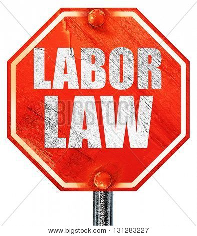 labor law, 3D rendering, a red stop sign