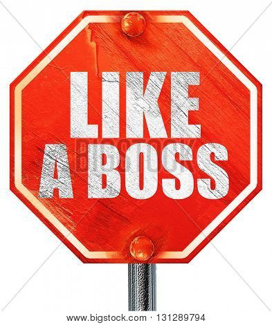 like a boss, 3D rendering, a red stop sign